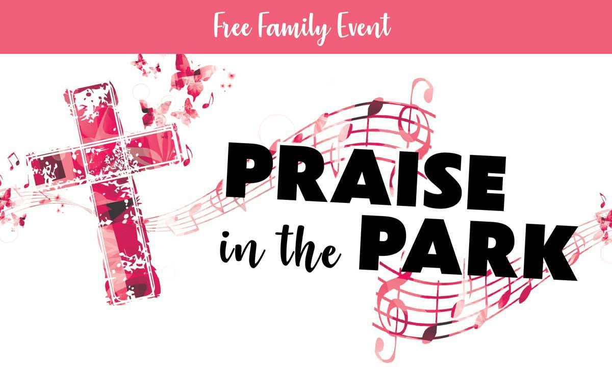 Praise in the Park Fundraiser